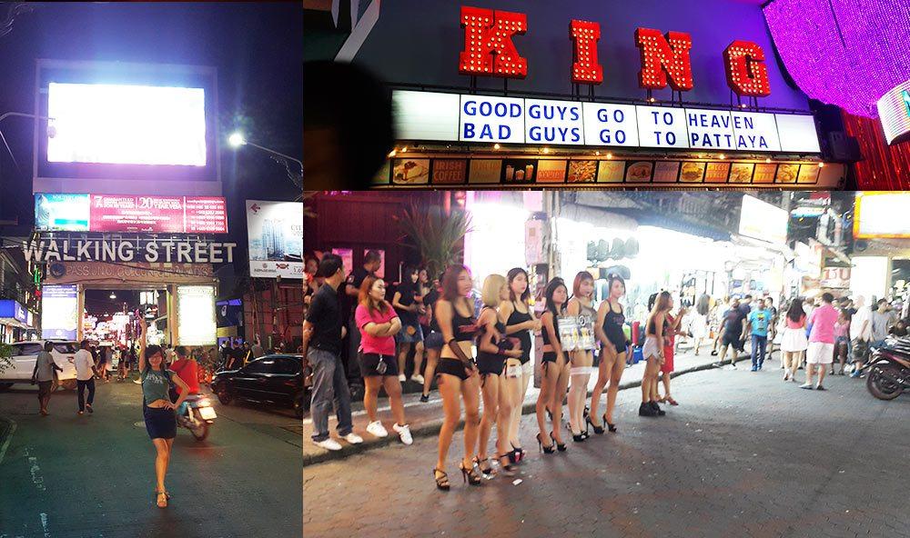 Walking street Good guys go to heaven, Bad guys go to Pattaya
